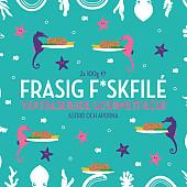 Astrid och Aporna Frasig F*skfilé